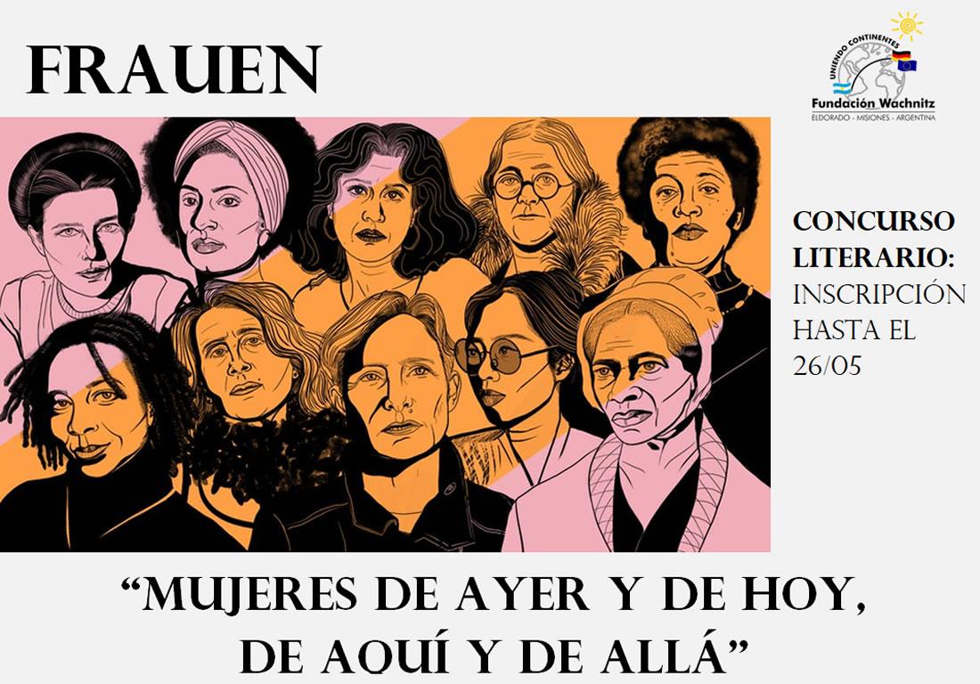 Concurso literario, Mujeres, ...de ayer y de hoy... de aquí y de allá